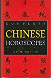 img - for The Complete Book of Chinese Horoscopes book / textbook / text book