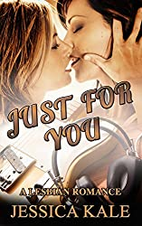 Just For You: A lesbian romance (Play Me a Song Book 3)