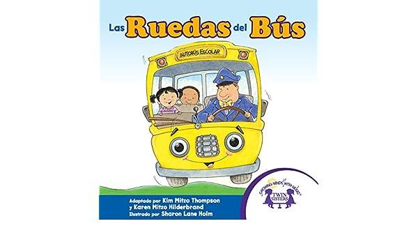 Amazon.com: Las Ruedas del Bús eBook: Kim Mitzo Thompson, Karen Mitzo Hilderbrand: Kindle Store