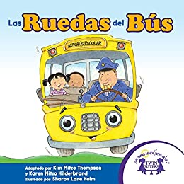 Las Ruedas del Bús by [Thompson, Kim Mitzo, Hilderbrand, Karen Mitzo]