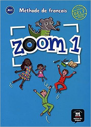 Zoom 1 Livre De L Eleve A1 Amazon Fr Livres Anglais Et