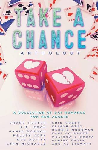 Take A Chance Anthology: A Collection of Gay Romance for New Adults ebook