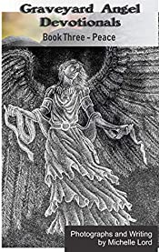 Graveyard Angel Devotionals: Book Three - Peace