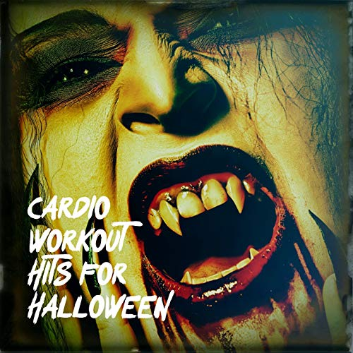 Cardio Workout Hits for Halloween -