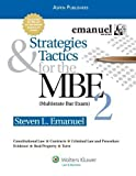 img - for Strategies & Tactics for the MBE, Volume 2 by Emanuel, Steven (2009) Paperback book / textbook / text book