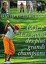 Golf : Les leçons des grands champions par Leadbetter