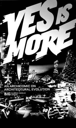 Yes Is More An Archicomic Con Architectural Evolution (Evergreen) (Inglés) Tapa blanda – 16 dic 2017 Vv.Aa Taschen 3836520109 Criticism