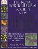 By Deni Bown - RHS New Encyclopedia Of Herbs & Their Uses (2nd Revised edition)