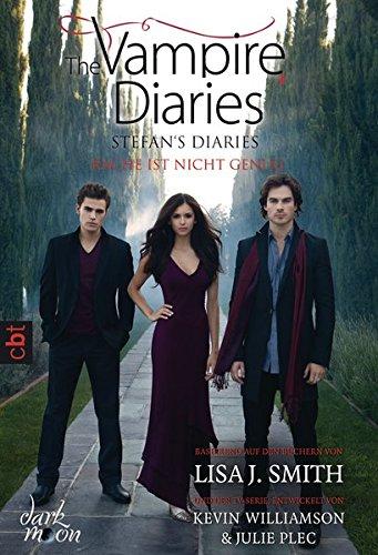 The Vampire Diaries  - Stefan's Diaries - Rache ist nicht genug (The Vampire Diaries - Stefan's Diaries-Reihe, Band 3)