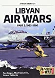 Libyan Air Wars. Part 2: 1985–1986 (Africa@War)