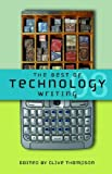 The Best of Technology Writing 2008, Clive Thompson, 0472033271