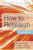 How to Research (UK Higher Education OUP  Humanities & Social Sciences Study Skills)