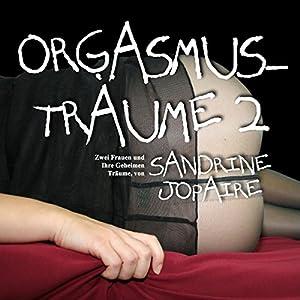Orgasmusträume 2 Hörbuch