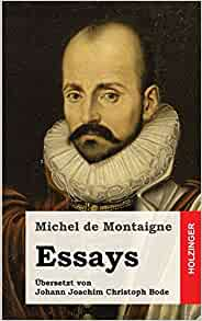 montaigne essays to the reader The cambridge companion to montaigne published: above all, however, the reader is encouraged to approach the essays with an open and inquiring mind.