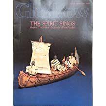 Spirit Sings: Artistic Traditions of Canada's First Peoples
