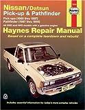 Nissan/Datsun Pickups & Pathfinder: Pick-up (1980 thru 1997) Pathfinder (1987 thru 1995) (Haynes Manuals) by Haynes, John Published by Haynes Manuals, Inc. 1st (first) edition (2001) Paperback