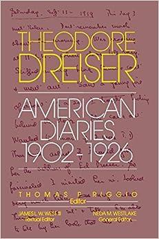 The American Diaries, 1902-1926 (The University of Pennsylvania Dreiser Edition)