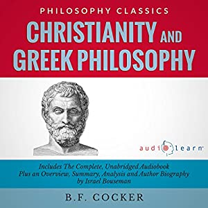Christianity and Greek Philosophy Audiobook