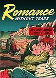 Romance Without Tears, John Benson, 156097558X