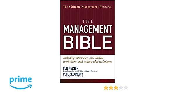 The Management Bible: Bob Nelson, Peter Economy: 9780471705451 ...