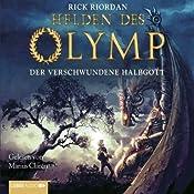 Der verschwundene Halbgott (Helden des Olymp 1) | Rick Riordan