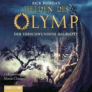 Der verschwundene Halbgott (Helden des Olymp 1) Audiobook
