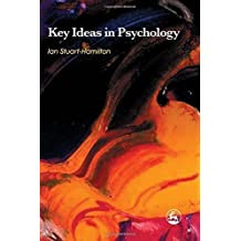 Key Ideas in Psychology by Ian Stuart-Hamilton (2008-11-24)