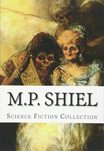 M.P. Shiel, Science Fiction Collection
