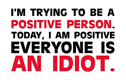 I'm trying to be a positive person, I Make Decals®, lunch box, tool box, phone, Hard Hat, vinyl, decal car sticker