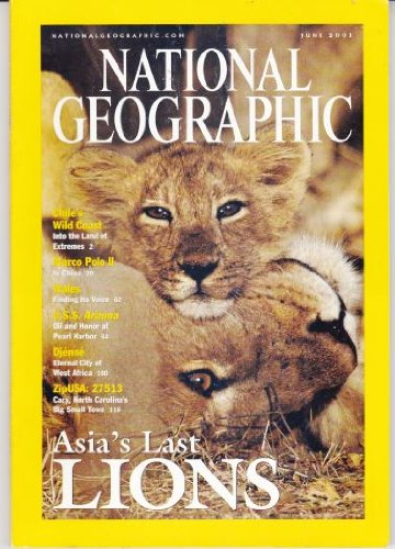 National Geographic (Back Issue Magazine) June 2001 (Asia's Last Lions, Volume 199 Number 6)