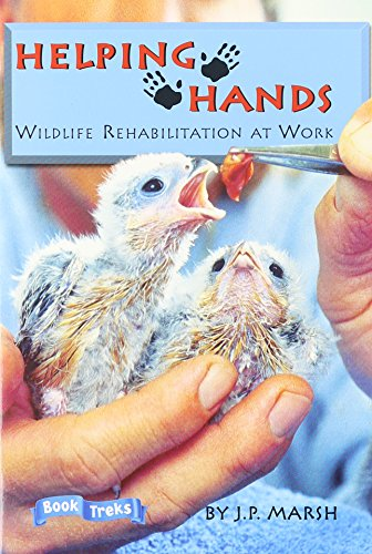 BOOK TREKS HELPING HANDS: WILDLIFE REHABILITATION AT WORK LEVEL 5
