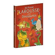 Mi primer Larousse de los dinosaurios (Portada puede variar)