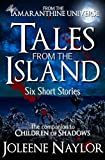 Tales from the Island
