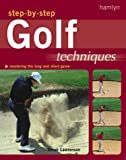 Step-by-Step Golf Techniques, Derek Lawrenson, 0600603792
