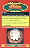 img - for Accuracy of Poker Playing These Three Games 1- Hold'em 2- Omaha High Low Split Eight or Better 3- Seven Card Stud High Low Split Eight or Better book / textbook / text book