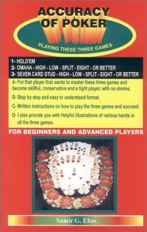 High Low Split Poker (Accuracy of Poker Playing These Three Games 1- Hold'em 2- Omaha High Low Split Eight or Better 3- Seven Card Stud High Low Split Eight or Better)