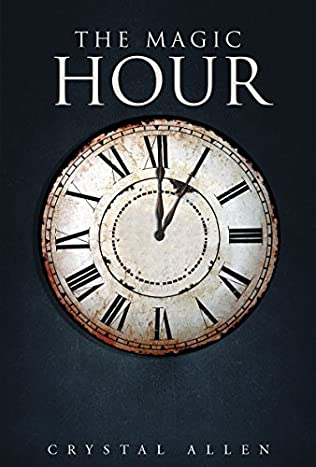 book cover of The Magic Hour