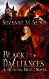 Black Dalliances (A Blushing Death Novel Book 5)