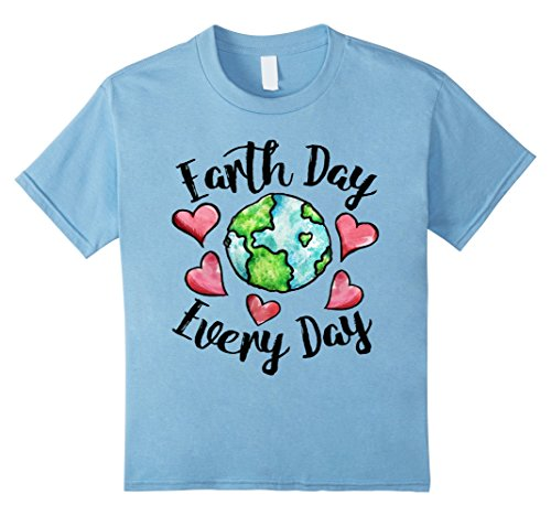 Kids Earth Day Every Day T-Shirt 8 Baby Blue