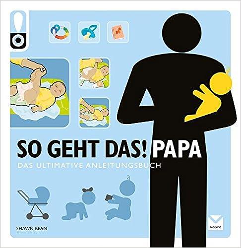 So geht das Papa - Buch