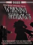 Warning Shadows - A Nocturnal Hallucination [Import]