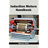 Induction Motors Handbook