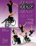 Re-Envisioning Dance : Perceiving the Aesthetics of Disability, American Association For Active Lifestyles, 0757508987
