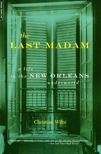 The Last Madam: A Life In The New Orleans - Best New Orleans Shops In