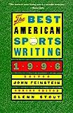 The Best American Sports Writing 1996, John Feinstein, 039570071X