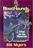 Fangs for the Memories, Bill Myers and Dave Wimbish, 1556614896
