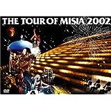 THE TOUR OF MISIA 2002 [DVD]