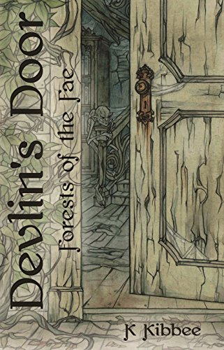 Book: Devlin's Door - Forests of the Fae trilogy Book 1 by K Kibbee