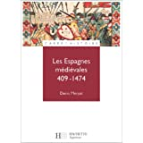 ESPAGNES MÉDIÉVALES (409-1474) (LES)