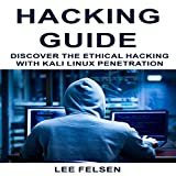 Hacking Guide: Discover the Ethical Hacking with